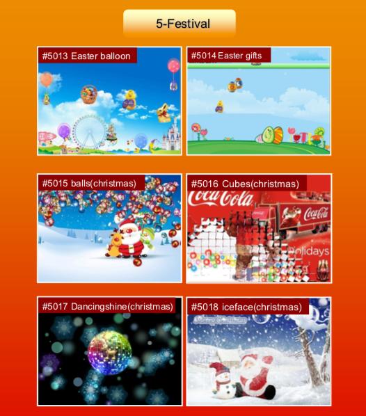 'Festival' options: #5013 Easter balloon; #5014 Easter gifts; #5015 balls (christmas); #5016 Cubes (christmas); #5017 Dancingshine (christmas); #5018 iceface (christmas)