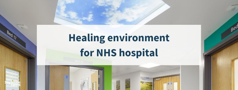 Blog banner with text 'healing environment for NHS hospital' with image of skylight in a Leeds hospital ward