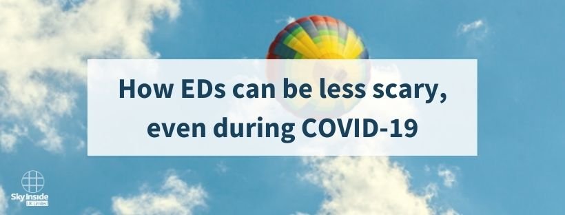 Blue sky with clouds and a multicoloured hot air balloon with blog banner text 'How EDs can be less scary, even during COVID-19'