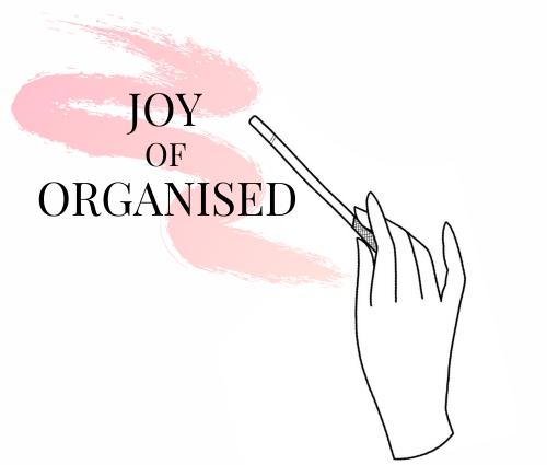 Joy of Organised