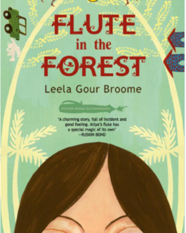 Flute in the Forest – Leela Gour Broome
