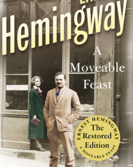 A Moveable Feast – Ernest Hemingway