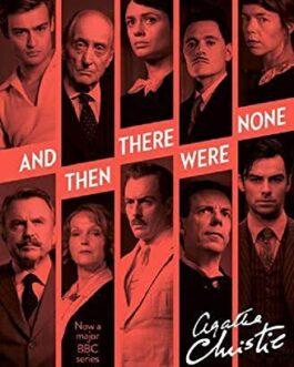 ]AND THEN THERE WERE NONE – Christie, Agatha