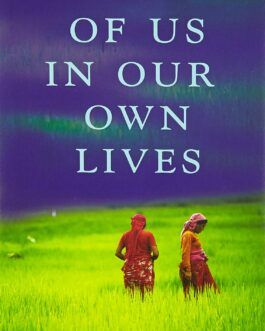 All of Us in Our Own Lives  – Manjushree Thapa