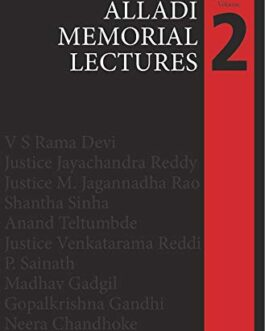 Alladi Memorial Lectures Vol 2: Debates On Constitutional And Other Matters –