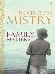 Family Matters – Rohinton Mistry