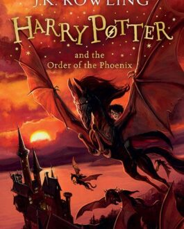 Harry Potter and the Order of the Phoenix – J.K Rowling