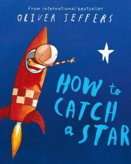 How to catch a star – Jeffers, Oliver