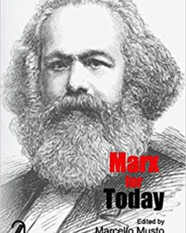 Marx for Today – Marcello Musto