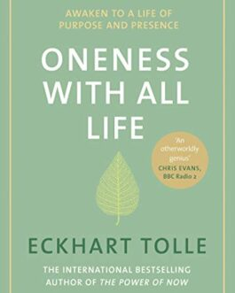 Oneness With All Life – Eckhart Tolle