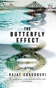 The Butterfly Effect – Rajat Chaudhuri
