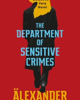The Department of Sensitive Crimes (New Edition) – Alexander McCall Smith