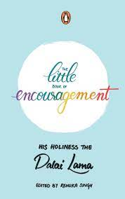 The Little Book Of Encouragement – His Holiness The Dalai Lama