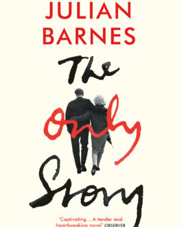 The Only Story – Julian Barnes