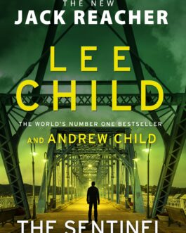 The Sentinel (The New Jack Reacher) – Lee Child