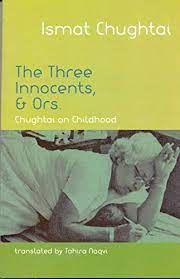 The Three Innocents And Ors – Ismat Chughtai