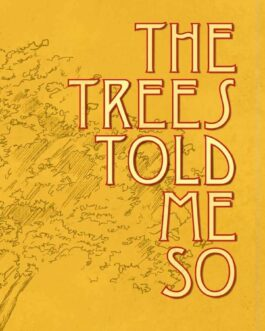 The Trees Told Me So – Purva Grover