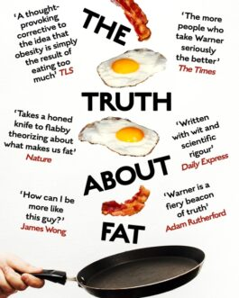 The Truth About Fat – Anthony Warner