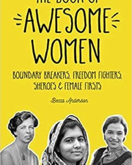 The book of Awesome Women – Becca Anderson