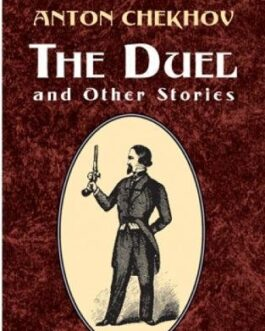 The Duel and Other Stories – Chekhov, Anton