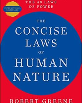 The Concise Laws of Human Nature – Robert Greene