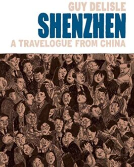 Shenzhen : A Travelogue from China – Guy Delisle