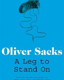 A Leg to Stand On – Oliver Sacks