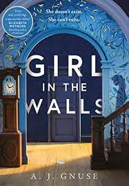 Girl in the Walls – A.J.Gnuse