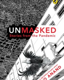 Unmasked: Stories from the Pandemic – Paro Anand