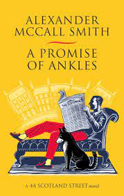 A Promise of Ankles – Alexander McCall Smith