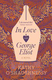 In love with George Eliot – Kathy O'Shaughnessy