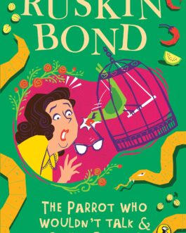 The Parrot Who Wouldn't Talk & Other Stories – Ruskin Bond