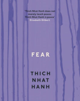 Fear – Thich Nhat Hanh