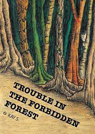 Troubles in the Forbidden Forest – Kay S