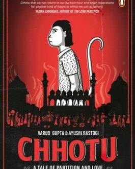 Chhotu: A Tale of Partition and Love – Varud Gupta