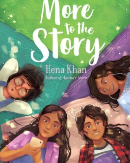 More to the Story – Hena Khan