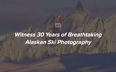 Witness 30 Years of Breathtaking Alaskan Ski Photography