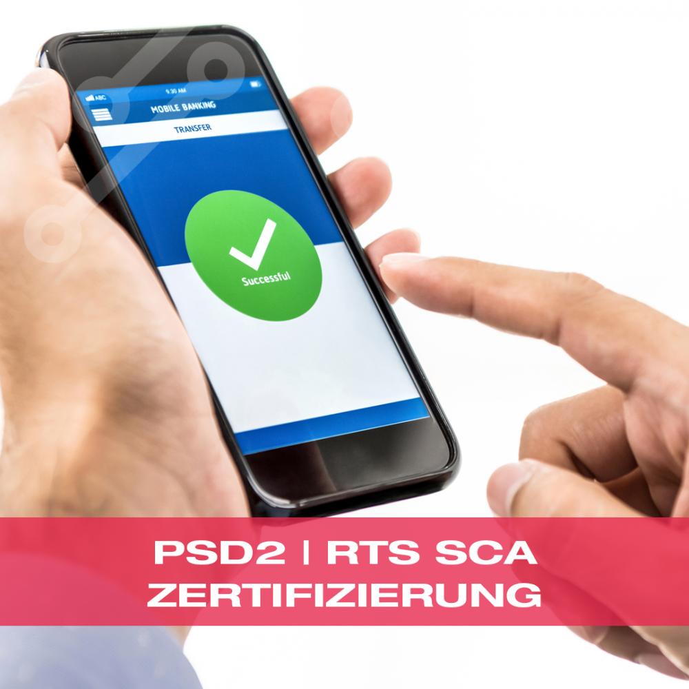 PSD2 | RTS SCA Zertifizierung