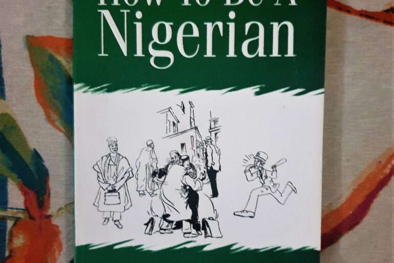 How to be a Nigerian