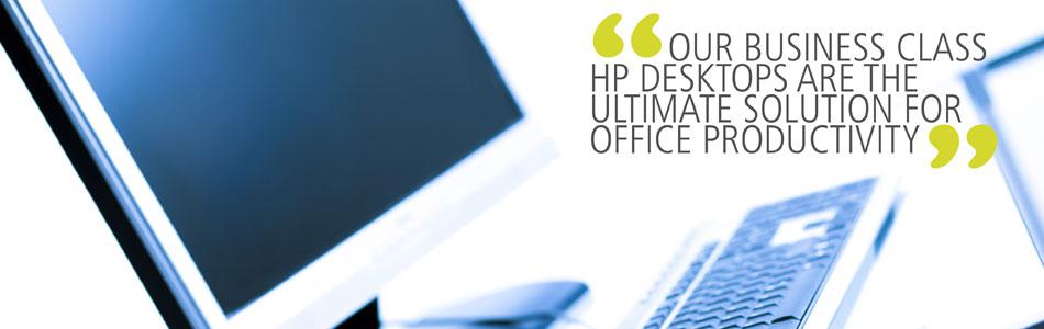 Business Class Desktops, IT support in Belfast and Northern Ireland.