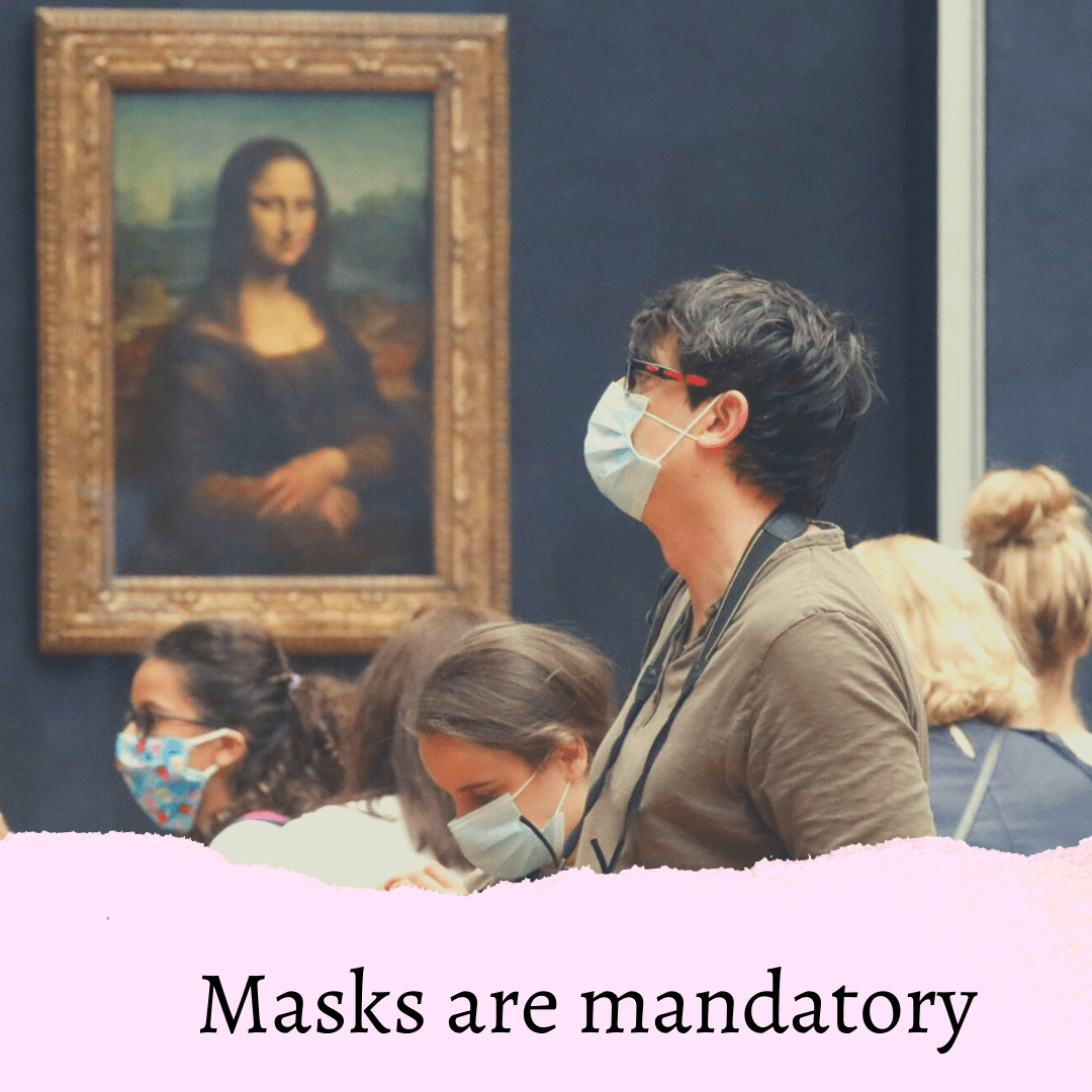 Mask + Health pass or PCR test are necessary for the Louvre Museum