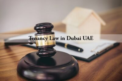 Tenancy Law in Dubai UAE