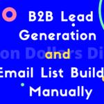 B2B Lead Generation and Custom Email List Building