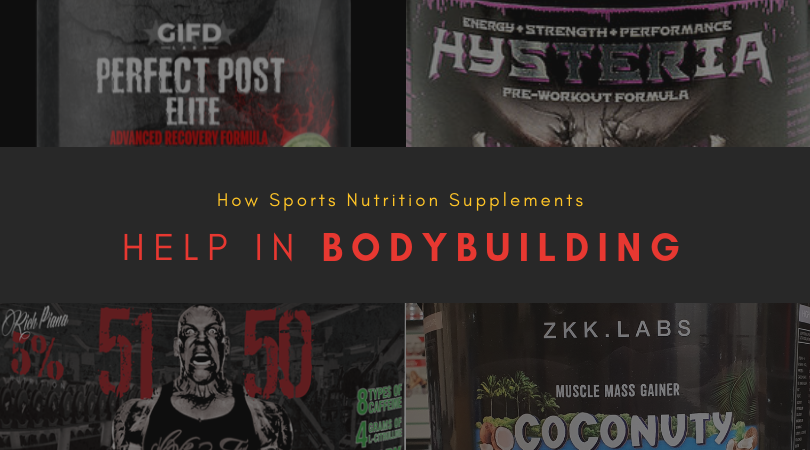 How Sports Nutrition Supplements Help in Bodybuilding
