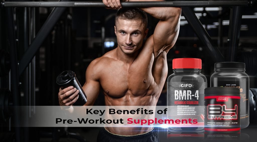 Key Benefits of Pre-Workout Supplements