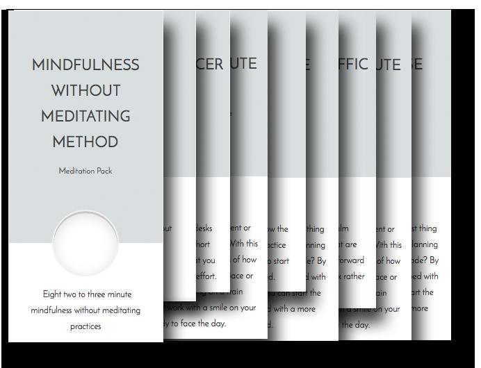 Mindfulness Without Meditating Method