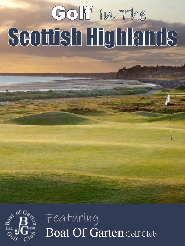 Golf in the Scottish highlands Your golfer magazine