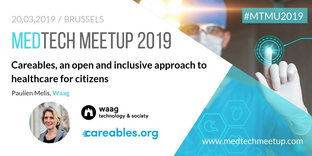 MedTech Meetup Brussels, 20 March 2019, featuring Paulien Melis from Waag