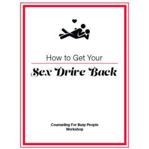 Getting Your Libido Back