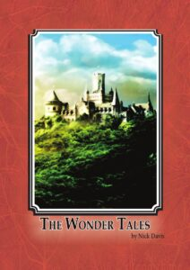 The Wonder Tales - Fantasy Fairy Stories In The Ninth Kingdom